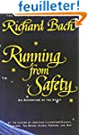 Running from Safety: An Adventure of...