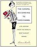 img - for The Gospel According to Coco Chanel: Life Lessons from the World's Most Elegant Woman book / textbook / text book