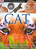 DK Eyewitness Books: Cat (0756606616) by Juliet Clutton-Brock
