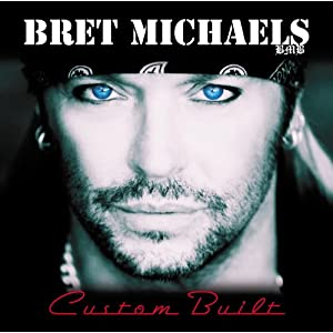 Custom Built Bret Michaels