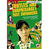 Turtles Are Surprisingly Fast Swimmers [DVD] (2005)by Juri Ueno