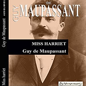 Miss Harriet Audiobook