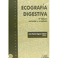 Ecografía digestiva, 2ª Edición revisada y ampliada: 2ª Edición revisada y corregida (Documentos de Trabajo)