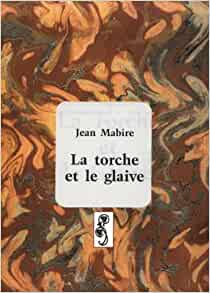 fr torche et la glaive mabire jean livres