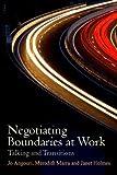 Negotiating Boundaries at Work: Talking and Transitions
