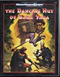 The Dancing Hut of Baba Yaga (AD&D 2nd Ed Fantasy Roleplaying)