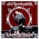 echange, troc Dj Revolution, King Tech - King Of The Decks