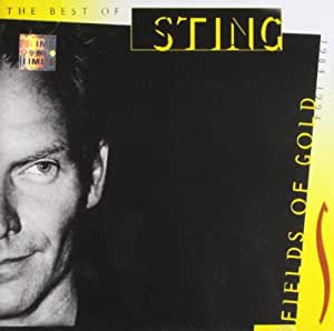 Fields Of Gold : The Best Of sting 1984-1994