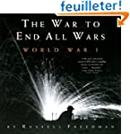 War to End All Wars: World War I