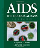 img - for AIDS: The Biological Basis (Jones and Bartlett Topics in Biology) book / textbook / text book