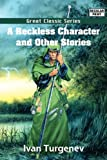 Image of A Reckless Character and Other Stories