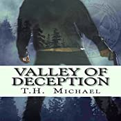 Valley of Deception: Jake Mathews, Book 1 | T.H. Michael