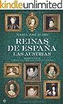 Reinas de Espa�a - las austrias (Hist...