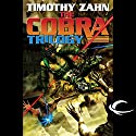Cobra: Cobra Trilogy, Book 1 Audiobook by Timothy Zahn Narrated by Stefan Rudnicki