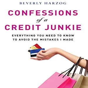 Confessions of a Credit Junkie Audiobook