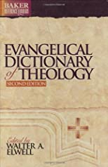 Evangelical Dictionary of Theology, (Baker Reference Library)
