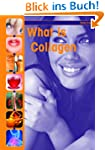 What is Collagen? (English Edition)
