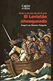 img - for El leviat n chasqueado. Gesta y parodia del 25 de julio (Cajon de Sastre) (Spanish Edition) book / textbook / text book
