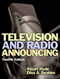 Television and Radio Announcing, 12th Edition