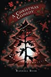 img - for A Christmas Comedy (The Christmas Tree Tales) (Volume 4) book / textbook / text book