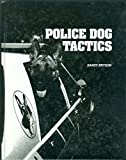 Police Dog Tactics (College Custom Series)