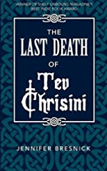 The Last Death of Tev Chrisini