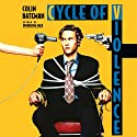 Cycle of Violence: A Novel (       UNABRIDGED) by Colin Bateman Narrated by Andrew Jackson