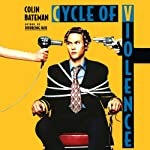 Cycle of Violence: A Novel | Colin Bateman