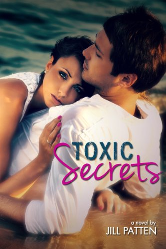 Toxic Secrets by Jill Patten