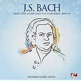 J.S. Bach: Herz und Mund und Tat und Leben, BWV 147