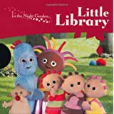 In the Night Garden: Little Libraryby BBC