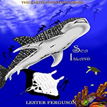 Sea Island: The Earth-Watchers Series Audiobook by Lester Ferguson Narrated by David Parkinson