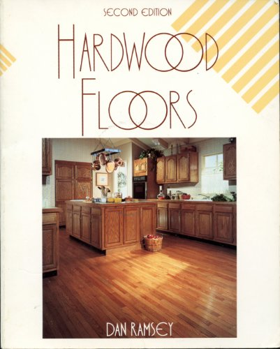 Hardwood Floors (Second Edition)