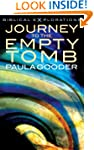 Journey to the Empty Tomb: Exploring...
