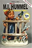 No. 1 Price Guide to M.I.Hummel Figurines, Plates, Miniatures, & More (Mi Hummel Figurines, Plates, Miniatures & More 10th Ed. (Mi Hummel Figurines, ... to M. I. Hummel Figurines, Plates, More...)