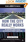 How the City Really Works: The Defini...