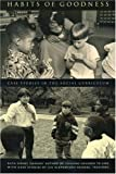 img - for Habits of Goodness: Case Studies in the Social Curriculum: 1st (First) Edition book / textbook / text book
