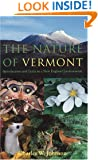 The Nature of Vermont: Introduction and Guide to a New England Environment (East European Monographs; 495)