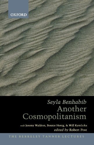 Another Cosmopolitanism (The Berkeley Tanner Lectures), by Seyla Benhabib