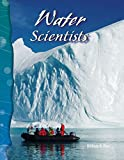 img - for Water Scientists: Earth and Space Science (Science Readers) book / textbook / text book
