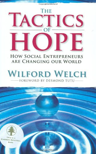 Tactics of Hope: How Social Entrepreneurs Are Changing...