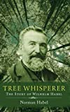img - for Tree Whisperer book / textbook / text book