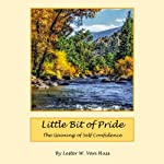 Little Bit of Pride: The Gaining of Self Confidence | Lester W. Van Huss