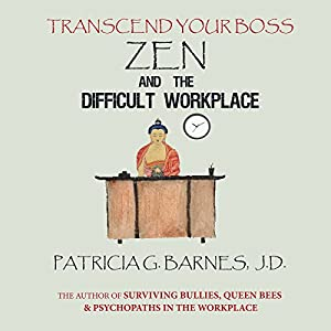Zen and the Difficult Workplace Audiobook