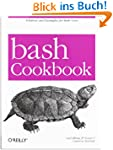 bash Cookbook (Cookbooks (O'Reilly))