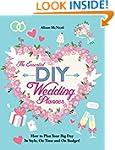The Essential DIY Wedding Planner: Ho...