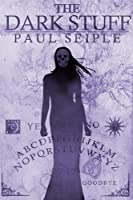 http://www.freeebooksdaily.com/2014/07/the-dark-stuff-by-paul-seiple.html