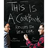 This is a Cookbook: Recipes For Real Life ~ Max Sussman