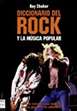 img - for Diccionario Del Rock Y La Musica Popular/ Dictionary of Rock and Popular Music (Ma Non Troppomusica) (Spanish Edition) book / textbook / text book