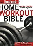 Mens Health Home Workout Bible: